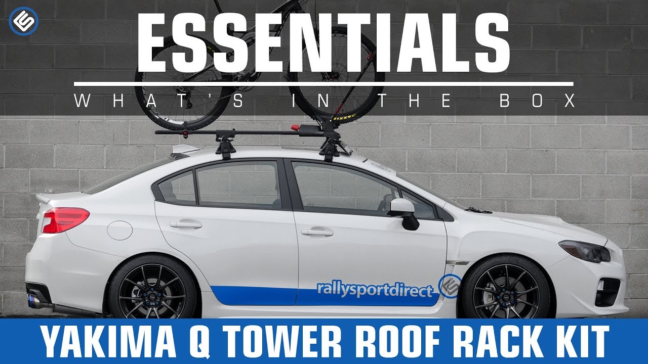 Yakima Q Tower Roof Rack Kit 2015 Subaru WRX Install Review