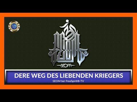 DER WEG DES LIEBENDEN KRIEGERS - SEOM bei Free Spirit®-TV