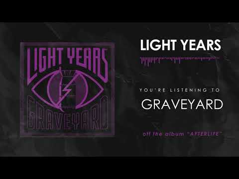 "Light Years Releases New Song ""Graveyard"""