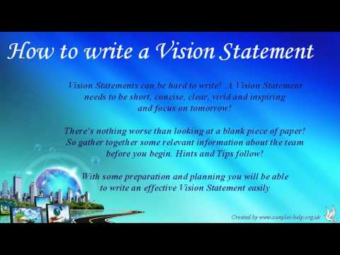 How To Write a Vision Statement (6 mins)