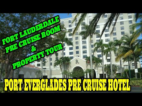 Fort Lauderdale / Port Everglades Pre Cruise Hotel. Renaissance Hotel Room # 827 and property tour.