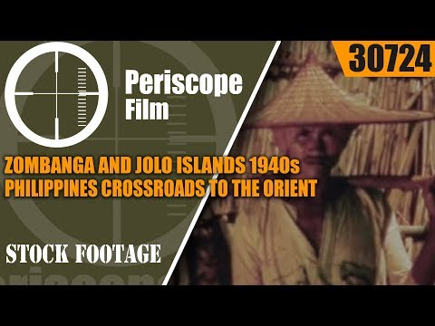 ZOMBANGA AND JOLO ISLANDS  1940s PHILIPPINES  CROSSROADS TO THE ORIENT  30724