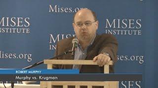 Murphy vs. Krugman | Robert P. Murphy