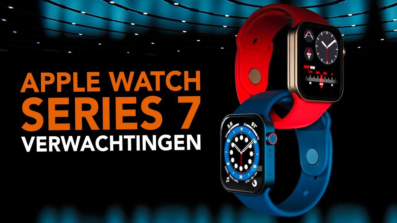 Apple Watch Series 7: 7 verwachtingen voor Apples 2021 smartwatch!