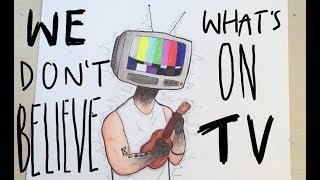 We Don't Believe What's on TV | Speedpaint