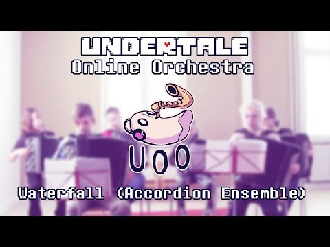 Waterfall Accordion Ensemble  Undertale Online Orchestra Member Remix