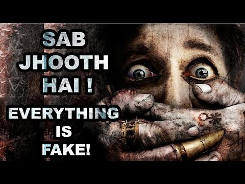 सब झूठ है ! सब नकली है ! Every thing is fake and lie! we are living in to a complete fake world!