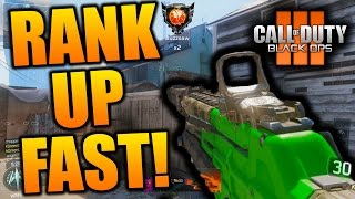 Black Ops 3: HOW TO RANK UP FAST IN BLACK OPS 3! - How To Get More XP and Prestige In Black Ops 3!