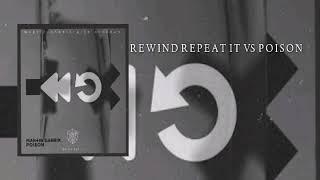 Rewind Repeat It (Vip Edit) vs Poison (Martin Garrix Ade 2016) Mp3