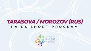 Tarasova Morozov RUS Pairs Short ISU European Figure Skating Championships EuroFigure