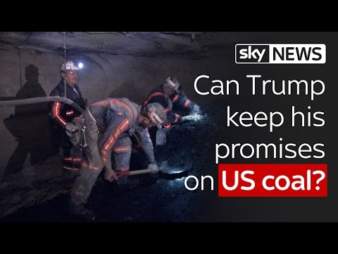 Can Donald Trump Keep His Promises On US Coal?