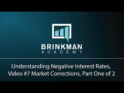 Understanding Negative Interest Rates (7 of 9) - Market Corrections Every Seven Years (Pt. 1)