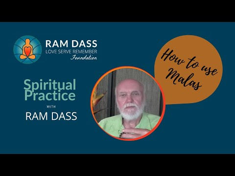 Ram Dass on How to Use Mala Beads