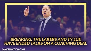 Lakers Newsfeed: The Lakers and Ty Lue Have Ended Talks on a Head Coaching Deal