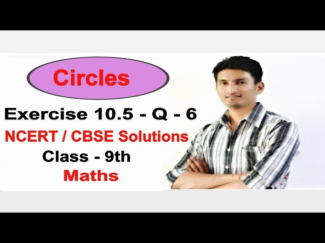 Chapter 10 Exercise 10.5 Q 6 - Circles class 9 maths - NCERT Solutions