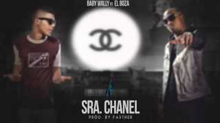 Baby Wally ft El Boza - Sra. Chanel [Video Lyrics]