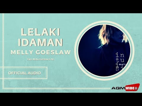 Melly Goeslaw  - Lelaki Idaman | Official Audio
