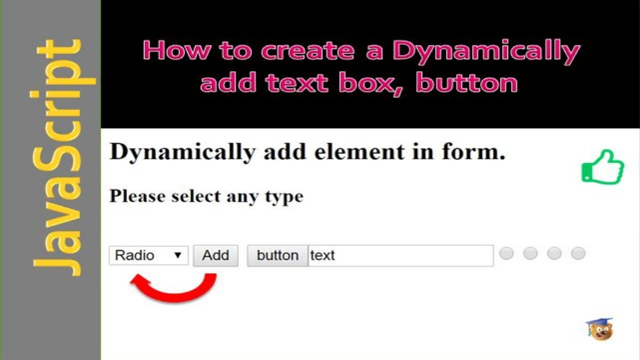 Dynamically add textbox, radio button in html using JavaScript