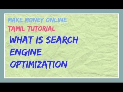 What Is SEO வாட்  ஐஸ்  சேவ்  / Search Engine Optimization in Tamil