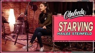 Starving - Hailee Steinfeld Cover by Chaleeda Gilbert