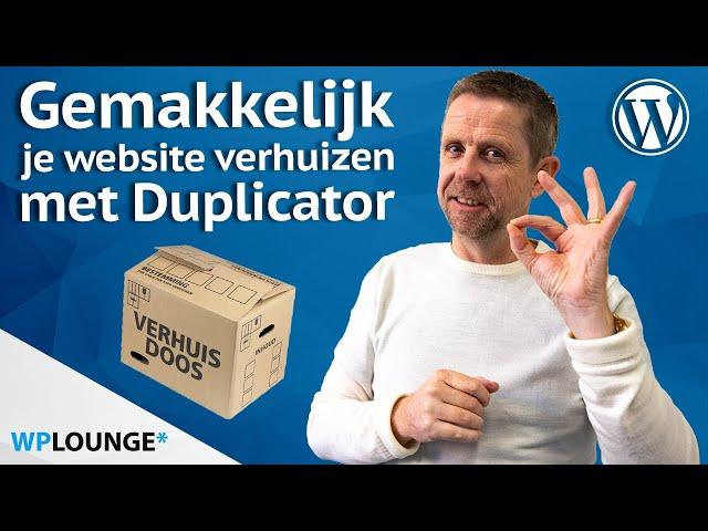 Je WordPress-website verhuizen met Duplicator