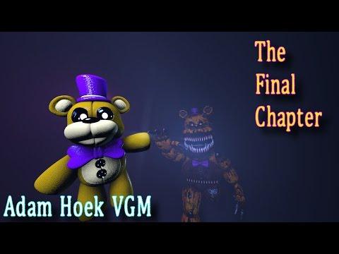 "[SFM] [FNaF] ""The Final Chapter"" by Adam Hoek VGM"