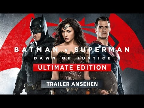 BATMAN V SUPERMAN: DAWN OF JUSTICE Ultimate Edition Trailer Deutsch HD German (2016)