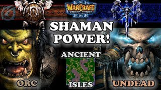 Grubby   Warcraft 3 The Frozen Throne   OR v UD - Shaman Power! - Ancient Isles
