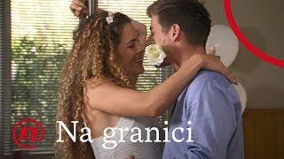 Na granici - ep 40 - Poljubac Luke i Gabice