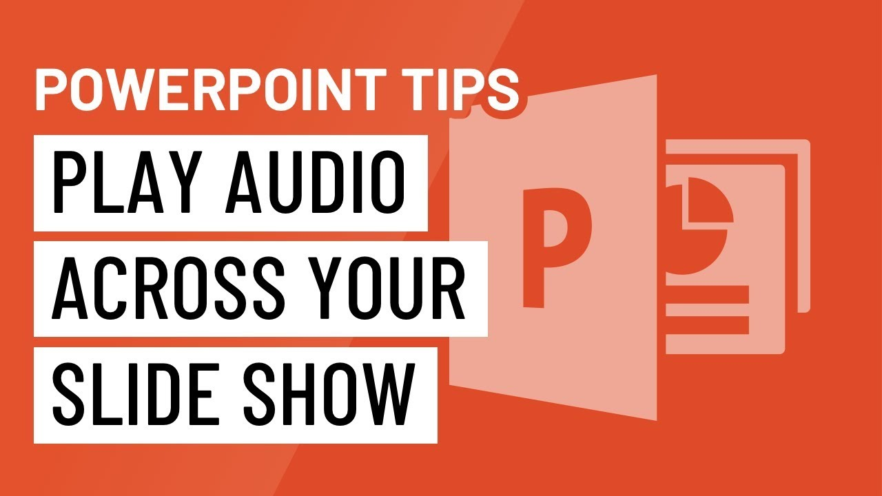 PowerPoint Quick Tip: Play Audio Across Your Slideshow