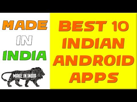 Best 10 Made In India Apps | 2017 Independence Day Special | Indian Android Apps