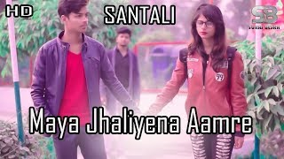Maya Jhaliyena Aamre || Santali Video Song (HD) || Suraj Besra