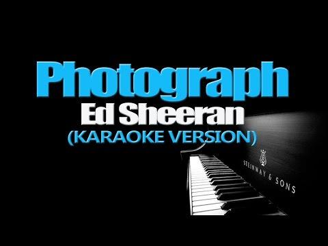 PHOTOGRAPH - Ed Sheeran (KARAOKE VERSION)