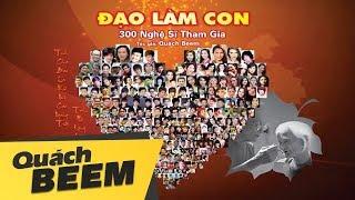 Đạo Làm Con | Ca khúc đạt kỷ lục Guinness Việt Nam Của Quách Beem / 300 nghệ sĩ (Official)