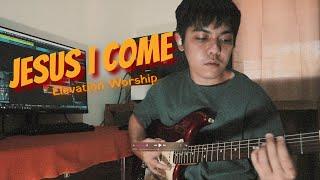 Jesus I Come - Elevation Worship (G...