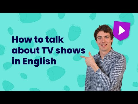 How to talk about TV shows in English
