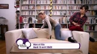 Mère et Fille - Saison 2 - Bande Annonce - Mardi 16 Avril à 20h30 sur Disney Channel !