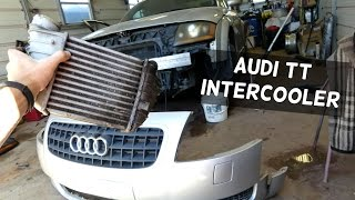 AUDI TT INTERCOOLER REMOVAL REPLACEMENT