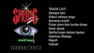 SPRING SAMPAI HATI FULL ALBUM