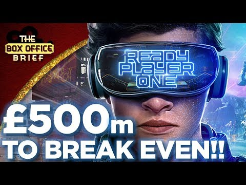 UK Box Office Flop? Ready Player One $500 million needed!