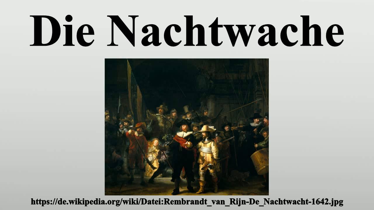 Die Nachtwache