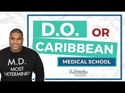 DO or Caribbean Medical School - YouTube