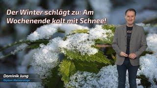 Am Wochenende kommt der Winter mit Schneefall und Frost! (Mod.: Dominik Jung)