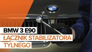 Wymiana Drążek wspornik stabilizator BMW 3 SERIES: instrukcja napraw