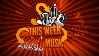 Steel Panther TV - This Week In Music #15 Thumbnail