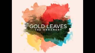 Gold Leaves - The Silver Lining Mp3