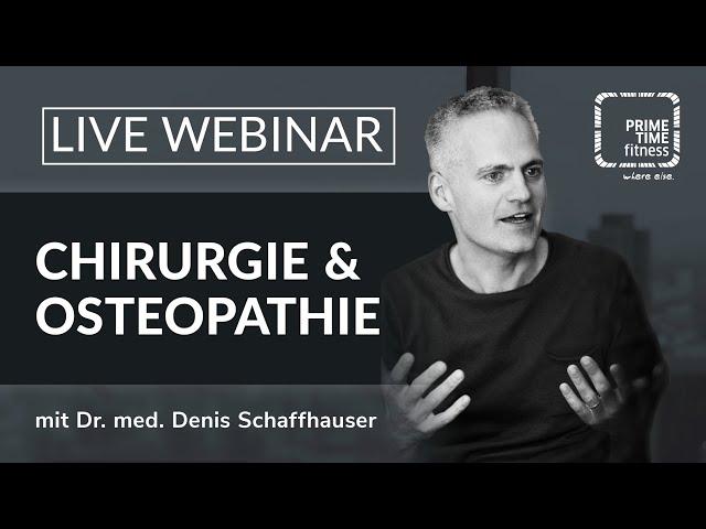 PRIME TIME Webinar: Chirurgie vs. Osteopathie