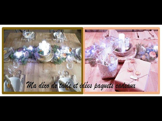 Ma déco table de Noël et idées paquets cadeaux