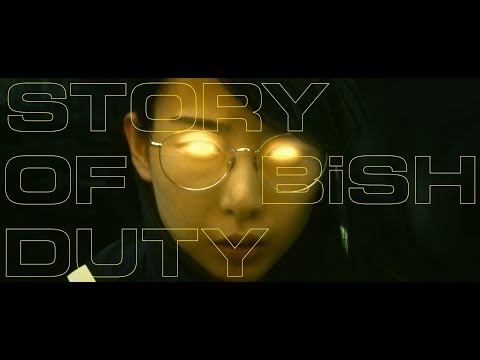 BiSH / STORY OF DUTY [OFFiCiAL ViDEO]