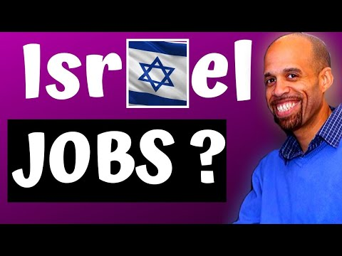 The Best Way To Find Jobs In Israel - Living In Israel - Moving To Israel - Working In Israel